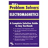 Staff of Research & Education Association: The Electromagnetics Problem Solver