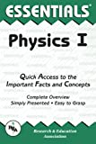 The Editors of REA: Physics I Essentials (Essentials Study Guides) (Vol 1)