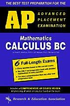 AP Calculus BC (REA) - The Best Test Prep…