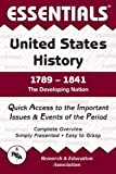 Chilton, John F.: Essentials of United States History 1789-1841: The Developing Nation (Essentials)