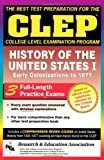 Editors of REA: CLEP History of the United States I (CLEP Test Preparation)