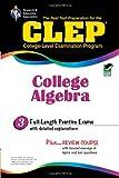 Editors of REA: CLEP College Algebra (CLEP Test Preparation)