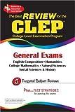 Angrosino, Michael V.: CLEP General Exam (REA) -The Best Exam Review for the CLEP General (CLEP Test Preparation)