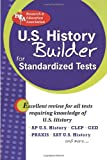 The Editors of REA: United States History Builder for Admission and Standardized Tests (Test Preps)