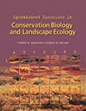 Donovan, Therese M.: Conservation Biology and Landscape Ecology: Spreadsheet Exercises