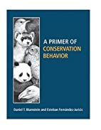 A Primer of Conservation Behavior by Daniel…