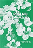 Allen, Reynalud: The Royal Jelly Miracle