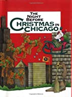 Night Before Christmas in Chicago, The…