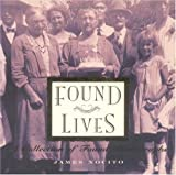Nocito, James: Found Lives : A Collection of Found Photographs