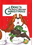 Carabine, Sue: A Dog's Night Before Christmas
