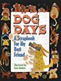 Kate Madsen: Dog Days: A Scrapbook for My Best Friend