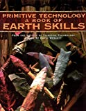 Wescott, David: Primitive Technology: A Book of Earth Skills