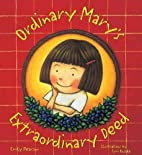 Ordinary Mary's Extraordinary Deed by…