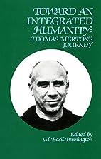 Toward an Integrated Humanity: Thomas…