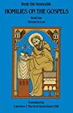 Bede the Venerable: Homilies on the Gospels:  Book One  -  Advent to Lent (Book 1)