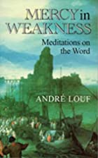 Mercy in weakness : meditations on the Word…