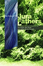 The Life of the Jura Fathers: The Life and…