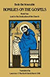 Bede, the Venerable, Saint: Homilies on the Gospels:  Lent to the Dedication of the Church (Book Two) (Bk. 2)