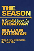 The Season: A Candid Look at Broadway by…
