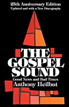 The Gospel Sound: Good News and Bad Times by…