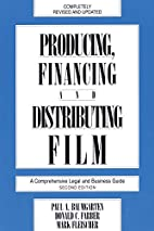 Producing, Financing, and Distributing Film:…