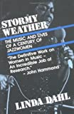 Dahl, Linda: Stormy Weather: The Music and Lives of a Century of Jazzwomen