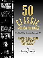 50 Classic Motion Pictures: The Stuff That…