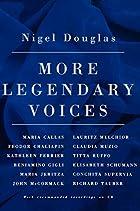 More Legendary Voices by Nigel Douglas