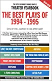 Sweet, Jeffrey: The Best Plays of 1994-1995: The Otis Guernsey/Burns Mantle Theater Yearbook