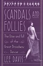 Scandals and follies : the rise and fall of…