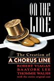 Viagas, Robert: On the Line: The Creation of a Chorus Line