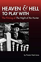 Heaven and Hell to Play With: The Filming of…