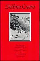 Delfina Cuero: Her Autobiography - An…