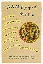 Hamlet's Mill: An Essay Investigating the…