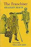 Stanley Elkin: The Franchiser (Nonpareil Books)