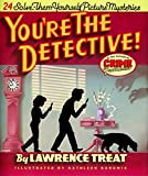 Treat, Lawrence: You're the Detective!