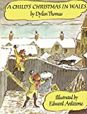 Thomas, Dylan: A Child's Christmas in Wales