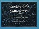 Atkins, Kathryn A.: Masters of the Italic Letter: Twenty-Two Exemplars from the Sixteenth Century
