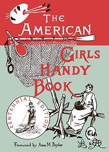 american-girls-handy-book-how-to-amuse-yourself-and-others-nonpareil-books