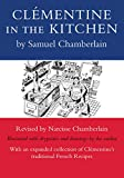 Chamberlain, Samuel: Clementine in the Kitchen