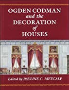 Ogden Codman and the Decoration of Houses by…