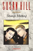 Strange Meeting by Susan Hill
