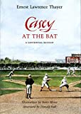 Ernest Lawrence Thayer: Casey at the Bat: A Centennial Edition