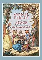 Animal Fables from Aesop by Aesop