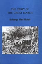 The Story of the Great March : From the…