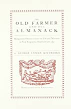 The old farmer and his almanack; being some…