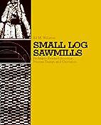 Small Log Sawmills: Profitable Product…