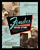 White, Forrest: Fender: The Inside Story