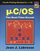 Uc/OS the Real-Time Kernel by Jean J.…