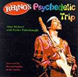 Puterbaugh, Parke: Rhino&#39;s Psychedelic Trip